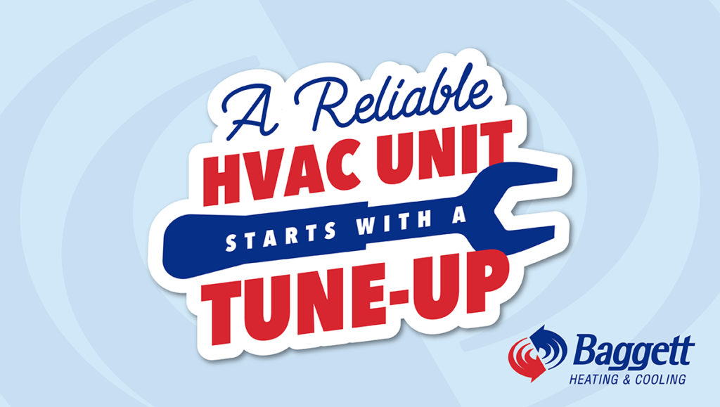 A Reliable HVAC Unit Starts With A Tune-Up